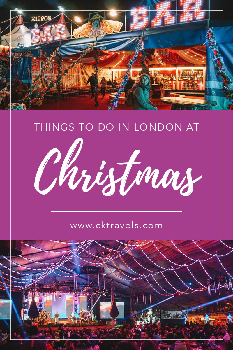 Festive ways to celebrate Christmas in London | Things to do | Travel blog